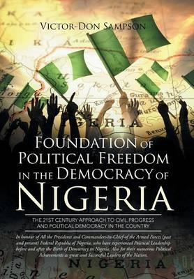 Foundation of Political Freedom in the Democracy of Nigeria