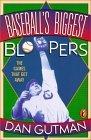 Baseball's Biggest Bloopers