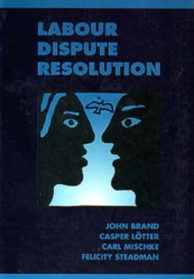 Labour Dispute Resolution