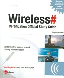 Wireless Certification Official Study Guide: Exam PW0-050