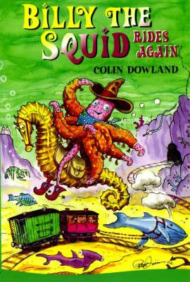 Billy the Squid Rides Again