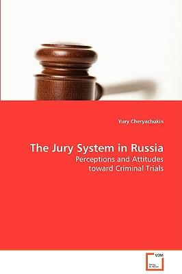The Jury System in Russia