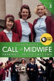 Call the Midwife, Vo...