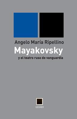 mayakovsky y el teatro ruso de vanguardia