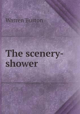 The Scenery-Shower