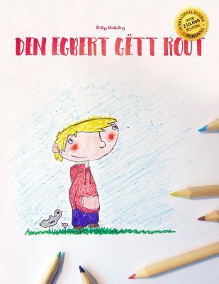 Den Egbert Gett Rout...