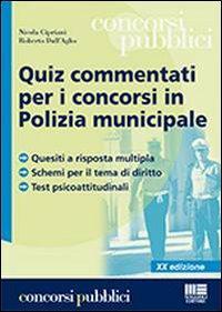 Quiz commentati per i concorsi in Polizia municipale