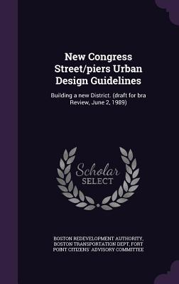 New Congress Street/Piers Urban Design Guidelines