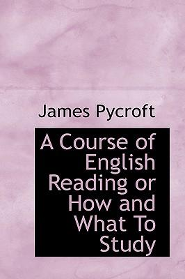 A Course of English Reading or How and What to Study