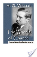 The Wheels of Chance; A Bicycling Idyll (Mobi Classics)