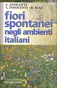Fiori spontanei negli ambienti italiani
