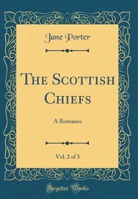 The Scottish Chiefs, Vol. 2 of 3