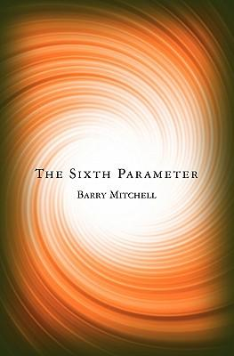 The Sixth Parameter