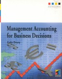 Management Accounting for Business Decisions