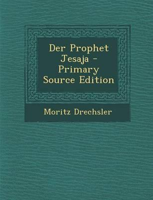 Der Prophet Jesaja - Primary Source Edition