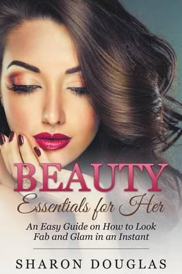 Beauty Essentials for Her