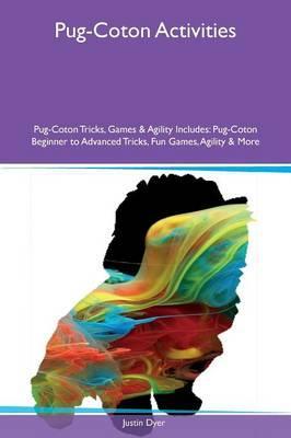 Pug-Coton Activities Pug-Coton Tricks, Games & Agility Includes