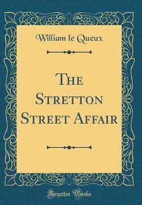The Stretton Street Affair (Classic Reprint)