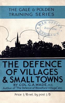 The Defence of Villages and Small Towns