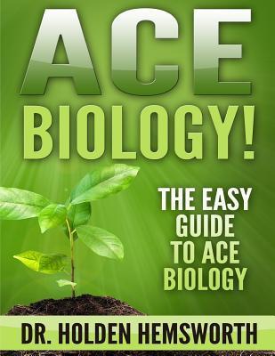 Ace Biology!