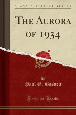The Aurora of 1934 (Classic Reprint)