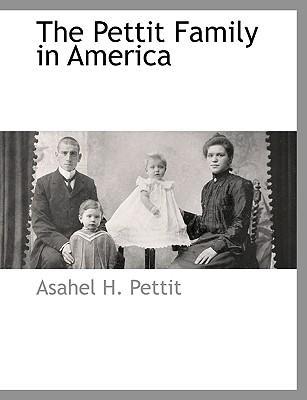 The Pettit Family in America