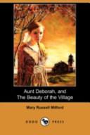 Aunt Deborah, and the Beauty of the Village (Dodo Press)