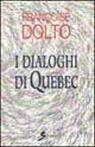 I dialoghi di Quebec