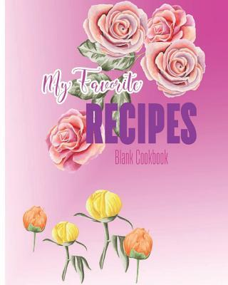 My Favorite Recipes ...