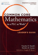 Common Core Mathematics in a PLC at Workż, Leader's Guide