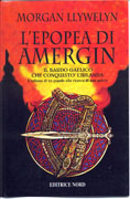 L' epopea di Amergin: il bardo gaelico che conquistò l'Irlanda