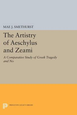 The Artistry of Aeschylus and Zeami
