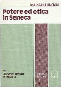 Potere ed etica in Seneca