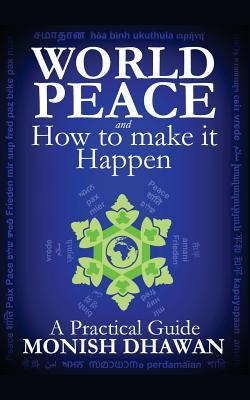World Peace and How to Make It Happen