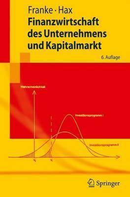 Finanzwirtschaft Des Unternehmens Und Kapitalmarkt/ Financial Management of the Company and Capital Market