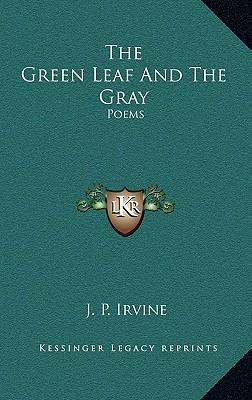 The Green Leaf and the Gray