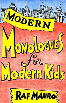 Modern Monologues for Modern Kids