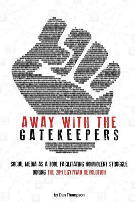 Away With the Gatekeepers