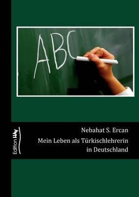 Mein Leben als Türkischlehrerin in Deutschland