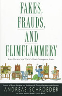 Fakes, Frauds, and Flimflammery