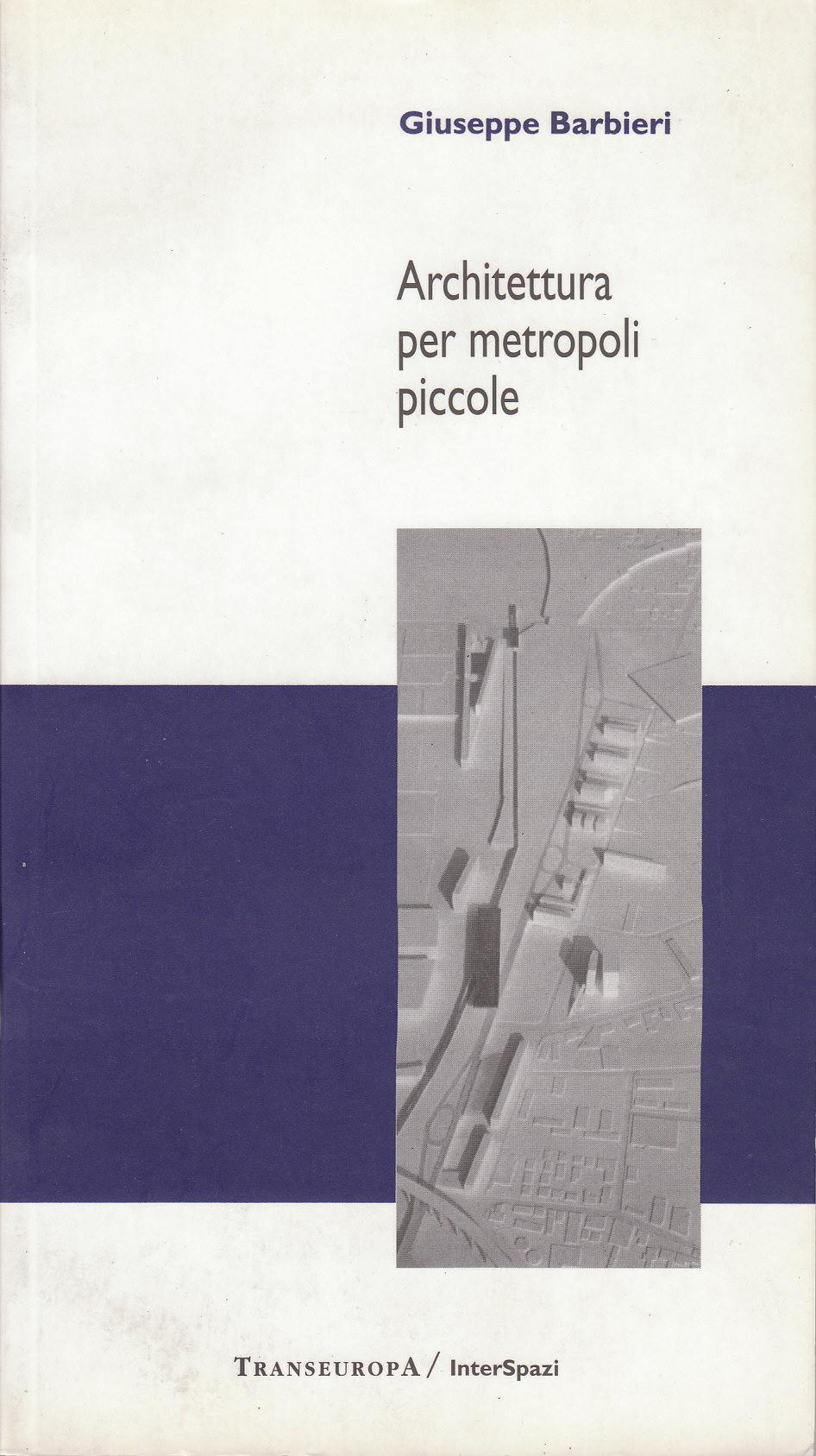 Architettura per metropoli piccole