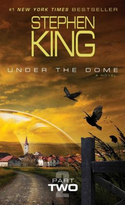 Under the Dome, Part 2