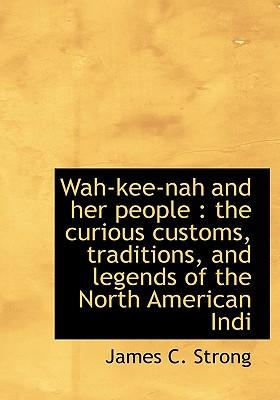 Wah-Kee-Nah and Her People