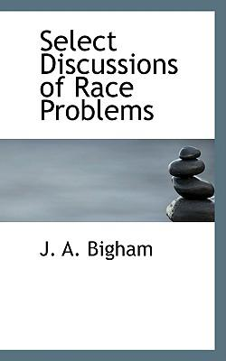 Select Discussions of Race Problems