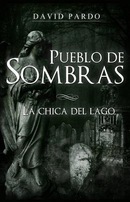 La Chica del Lago / The Girl from the Lake