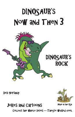 Dinosaur's Now and Then 3