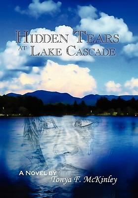 Hidden Tears at Lake Cascade
