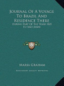 Journal of a Voyage to Brazil and Residence There Journal of a Voyage to Brazil and Residence There
