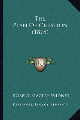 The Plan of Creation (1878)