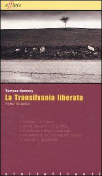 La Transilvania liberata